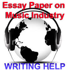 essay paper on music industry essay paper on music industry