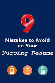 9 Mistakes To Avoid On Your Nursing Resume | Pinterest | Nursing ...
