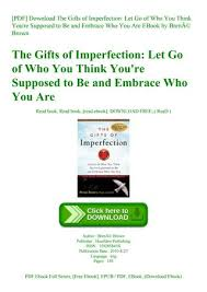 pdf the gifts of imperfection let go of who you think you re supposed to be and embrace w