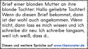 Brief Einer Blonden Mutter An Ihre Blonde Tochter Hallo Geliebte