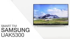 Smart Tivi Samsung 32 inch UA32K5300 - Điện máy XANH