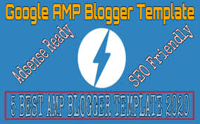 Blogger Templates 2020 5 Best Google Amp Blogger Template 2020 Seo Friendly And