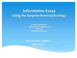 surprising reversal essay topics informative essay using the informative essay using the surprise reversal strategy professor informative essay using the surprise reversal strategy professor