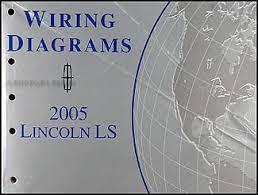 2005 lincoln ls wiring diagram manual original