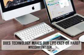 importance of technology in agriculture my essay point technology makes life hard or easy