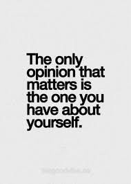 Keep Your Opinions To Yourself Quotes Best Of Motivational Quotes You Can't Fully Love Anyone Until You Love