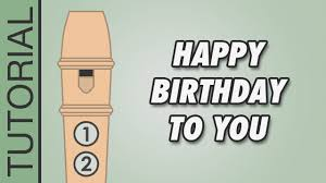 How To Play The Recorder Finger Chart Happy Birthday To You Recorder Notes Tutorial