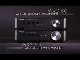 yamaha wxa 50. yamaha musiccast wxa-50 \u0026 wxc-50: simple flexible wxa 50
