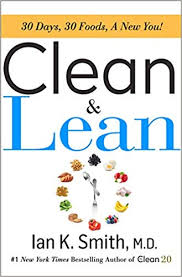 Clean Lean 30 Days 30 Foods A New You Ian K Smith