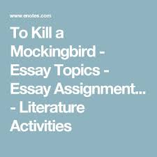 To Kill a Mockingbird Essay  Character Analysis