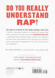 Understand Rap Explanations Of Confusing Rap Lyrics You And Your