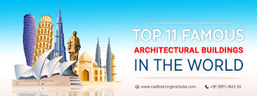 Famous architecture in the world Preschooler Top11famousarchitecturalbuildingsintheworldjpg Cad Training Institute Top 11 Famous Architectural Buildings In The World