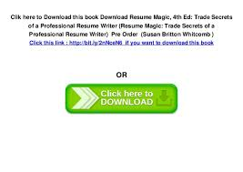 Download Resume Magic, 4th Ed: Trade Secrets of a Professional Resume  Writer (Resume Magic: Trade Secrets of a Professional Resume Writer) Pre  Order