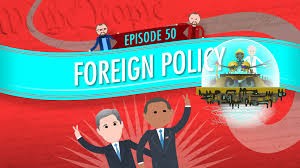 foreign policy crash course government and politics