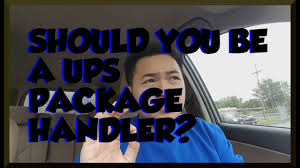 watch before interviewing for ups package handler you ups pay