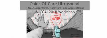 Call For Papers Point Of Care Ultrasound Workshop At Miccai