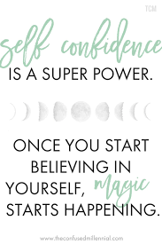 Be Confident Quotes Cool 48 Ways To Build Confidence Have Better Relationships The