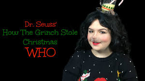who make up tutorial dr seuss how the grinch stole christmas you