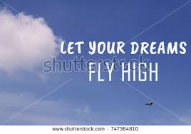 High Quotes Awesome Life Inspirational Quotes Let Your Dreams Stock Photo Edit Now