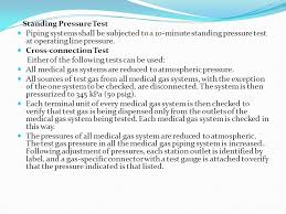 medical gas pipeline system 1 ppt 49 standing pressure test