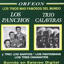Los Trios Mas Famosos del Mundo [w/Trio Calaveras]