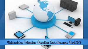 networking technical interview questions and answers for freshers networking technical interview questions and answers for freshers part2