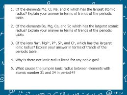Periodic Trends. All property trends will be examined in the ...
