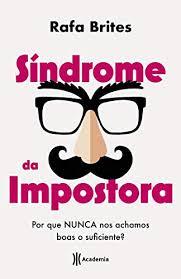 Síndrome da impostora eBook : Brites, Rafa: Amazon.com.br: Livros