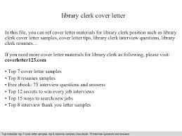 Sample Library Clerk Resume Library Clerk Cover Letter In This File