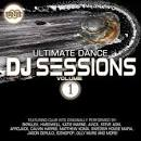 Ultimate Dance DJ Sessions, Vol. 1 album by Mighty Deejays