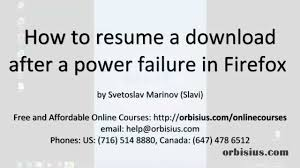 How To Resume A Firefox Download After A Power Failure Outage Youtube
