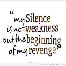 Hatred Quotes Magnificent Revenge Hatred Hate Silence Quotes Quotes Pinterest Silence