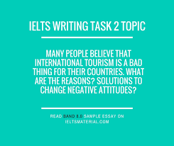 ielts essay topics with answers ielts writing task 2 cause solution essay of band 8 5 tourism