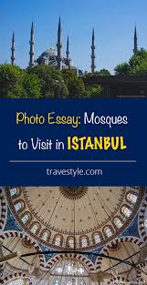 photo essay mosques of istanbul travestyle travestyle blog photo essay mosques of istanbul travestyle