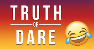 Truth Or Dares Best Truth Or Dare Questions Ideas For Your Party