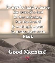 make your own mark good morning