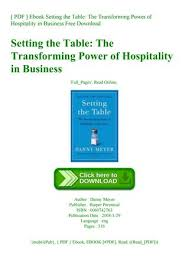 pdf ebook setting the table the transforming power of hospitality in business free