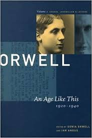 com george orwell an age like this the  com 001 george orwell an age like this 1920 1940 the collected essays journalism letters collected essays journalism and letters of george
