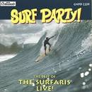 Surf Party!: The Best of the Surfaris Live!