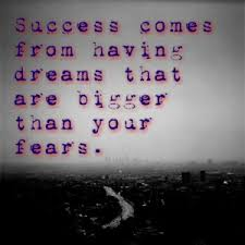 Quotes About Having Dreams Best of Quotes About Success And Fear Quotes MUSIC Pinterest Success
