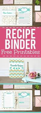 how to make a recipe binder with free diy recipe binder printables what a great recipe book