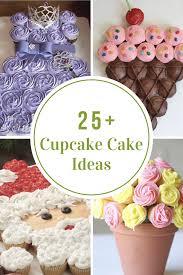Cupcake Cake Ideas The Idea Room