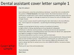 Dental Assistant Cover Letter Sample Dear Mr Jackson Dental