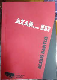 Azar... es? - Alexis Banylis - Libro - Casa Mundus