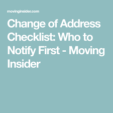 Change Of Address Who To Notify Change Of Address Checklist Who To Notify First Moving