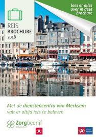 Reisbrochure Reisbrochure Merksem By Zorgbedrijf Antwerpen Issuu