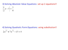 3 solving absolute value equations set up 2 equations