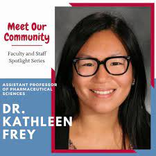 Fairleigh Dickinson University, School of Pharmacy and Health Sciences -  Tonight's spotlight showcases Dr. Kathleen Frey — Assistant Professor of  Pharmaceutical Sciences. What do you love most about your position: I love