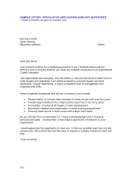 Sample Application Letter For A Job Not Advertised Cover Letter