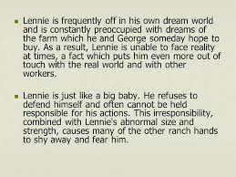 "loneliness and isolation in ""of mice and men"" presentation  lennie is frequently off in his own dream world and is constantly preoccupied dreams of"